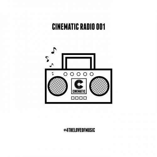 CINEMATIC RADIO 001