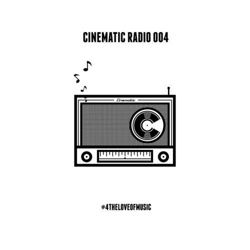 CINEMATIC RADIO 004